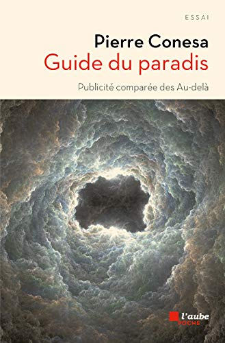 Guide du paradis [nouvelle édition]: Conesa, Pierre