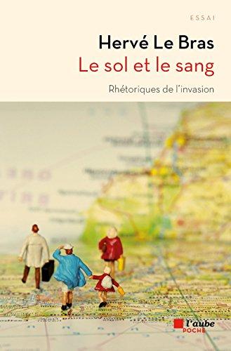 Sol et le sang (Le): Le Bras, Herv�