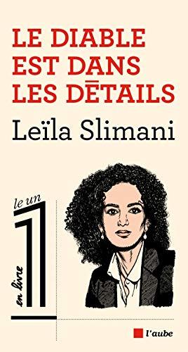 9782815921442 Le Diable Est Dans Les Details Le Un En Livre French Edition Abebooks Leila Slimani 2815921448