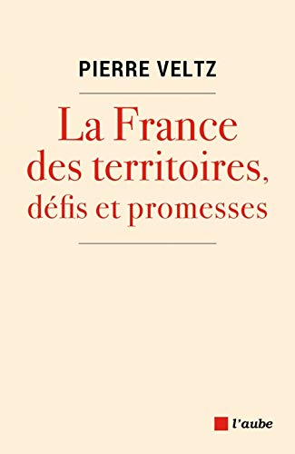 9782815932448: La France des territoires, défis et promesses