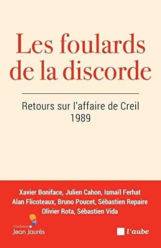 9782815934404: Les foulards de la discorde : Retours sur l'affaire de Creil, 1989