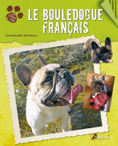 BOULEDOGUE FRANCAIS -LE-: DAL SECCO EMMANUELLE