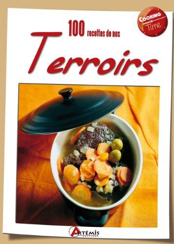 9782816001273: 100 recettes de nos terroirs