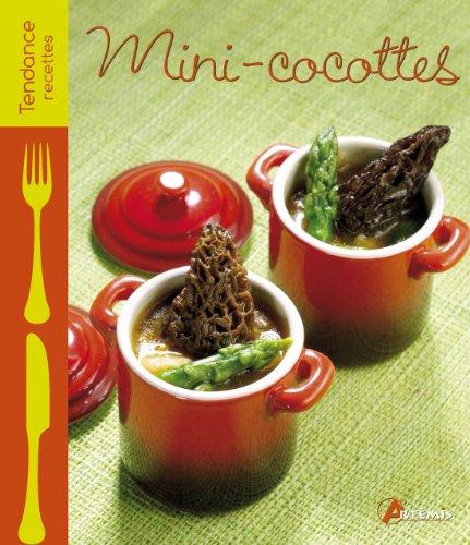 9782816001969: Mini-cocottes : Salées & sucrées (Tendance recettes)