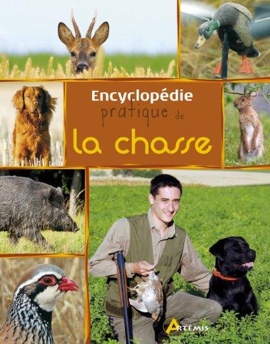 9782816001983: encyclopédie pratique de la chasse