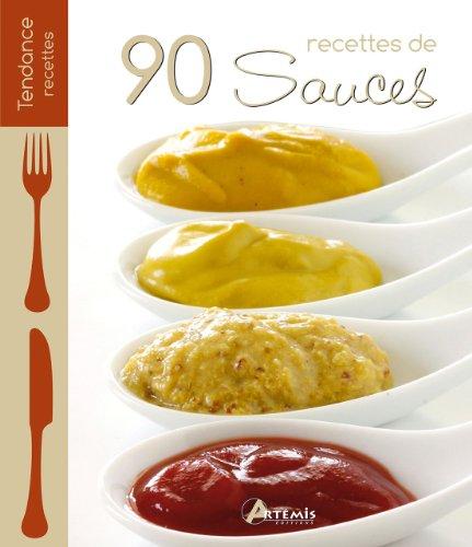 9782816002201: 90 recettes de sauces