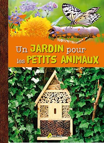 9782816005035: Un jardin pour les petits animaux