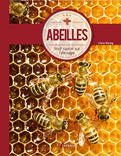 9782816005578: ABEILLES TOUT SAVOIR SUR L'APICULTURE