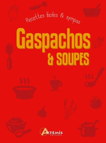 GASPACHOS ET SOUPES: COLLECTIF