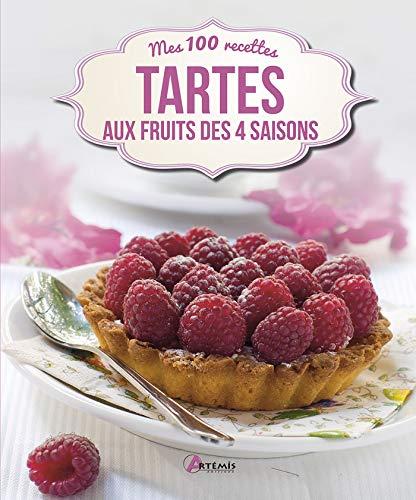 TARTES AUX FRUITS DES 4 SAISONS: COLLECTIF