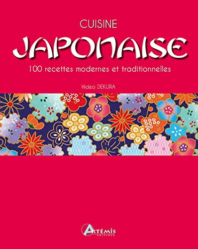 CUISINE JAPONAISE: DEKURA HIDEO