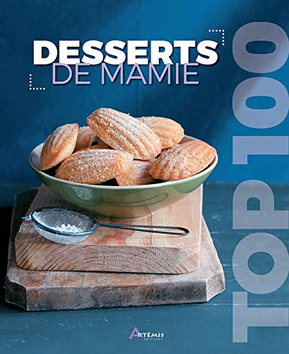 DESSERTS DE MAMIE: COLLECTIF