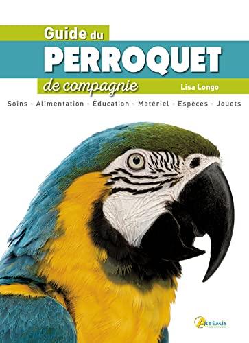 9782816009125: Guide du perroquet de compagnie