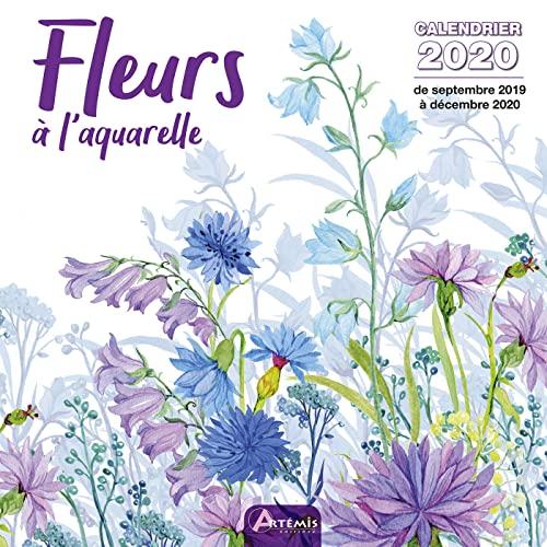 9782816015324: Calendrier Fleurs en aquarelle : De septembre 2019 à décembre 2020