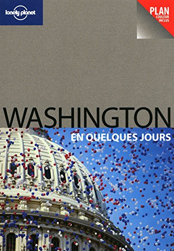 9782816101485: Washington en quelques jours (French Edition)