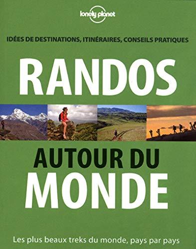 Randos autour du monde 1ed: Jonathan Tartour