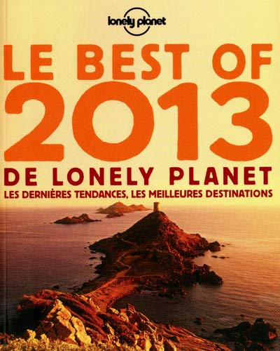 9782816121513: LE BEST OF 2013 DE LONELY PLANET
