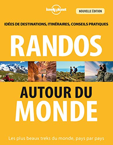 Randos autour du monde - 3 ed: Jonathan TARTOUR