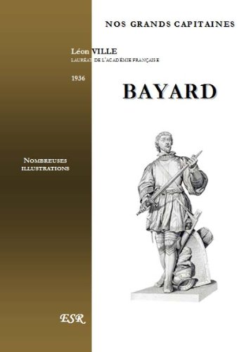 9782816201543: NOS GRANDS CAPITAINES - BAYARD