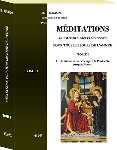 9782816203158: MEDITATIONS, à l'usage du clergé et des fidèles pour tous les jours de l'année