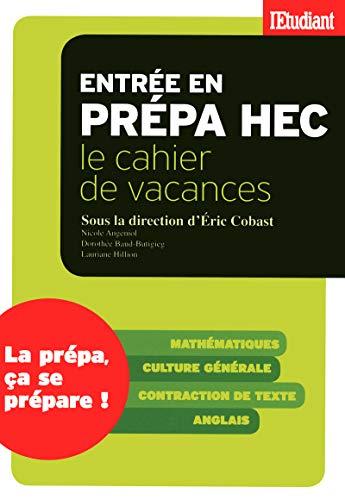 9782817601083: ENTREE EN PREPA HEC, LE CAHIER DE VACANCES