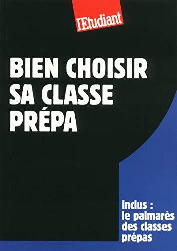 9782817602202: Bien choisir sa classe prépa