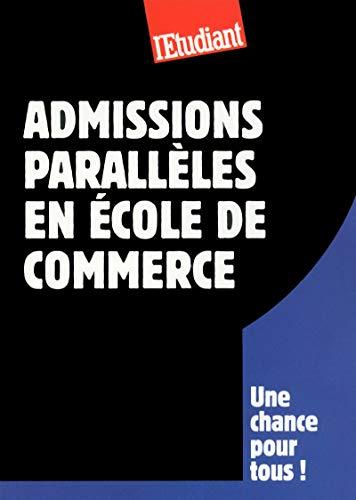 9782817602226: Le guide des admissions parallèles en école de commerce