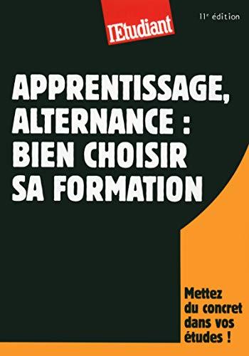 9782817603179: Apprentissage, alternance : bien choisir sa formation