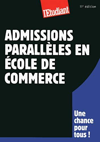 9782817603261: Admissions parallèles en école de commerce