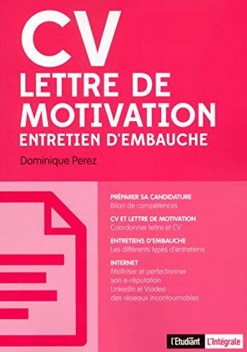 CV, lettre de motivation, entretien d'embauche: Dominique Perez