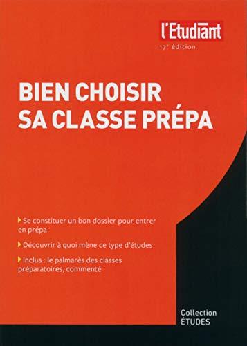 9782817604268: Bien choisir sa classe prépa 17e Edition