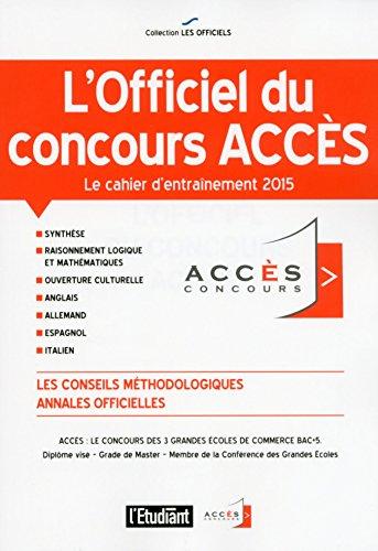 9782817604541: L'OFFICIEL DU CONCOURS ACCES