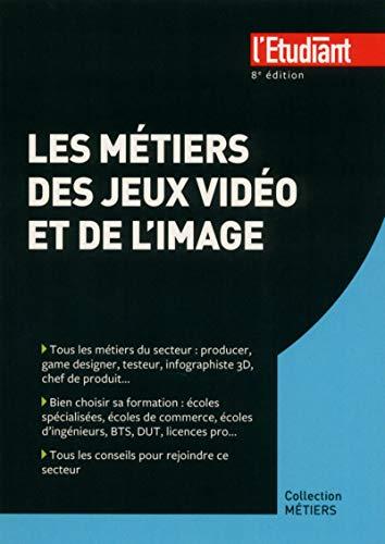 9782817604978: Métiers des jeux vidéos et de l'image(Les)