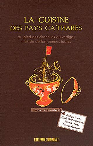 9782817700434: LA CUISINE DES PAYS CATHARES