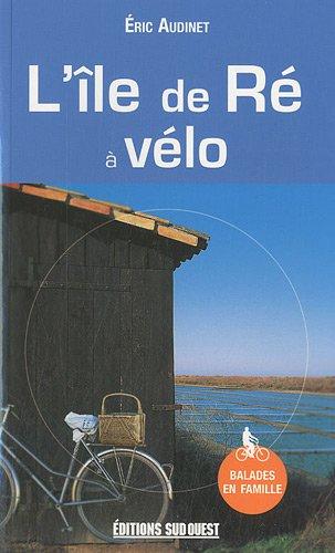 9782817700854: L'île de Ré à vélo