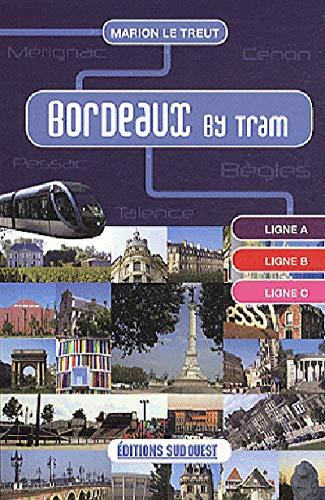 9782817700960: Bordeaux by tram