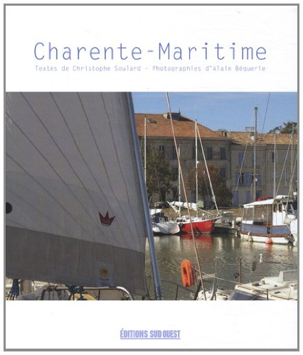 9782817701301: Charente-Maritime (French Edition)