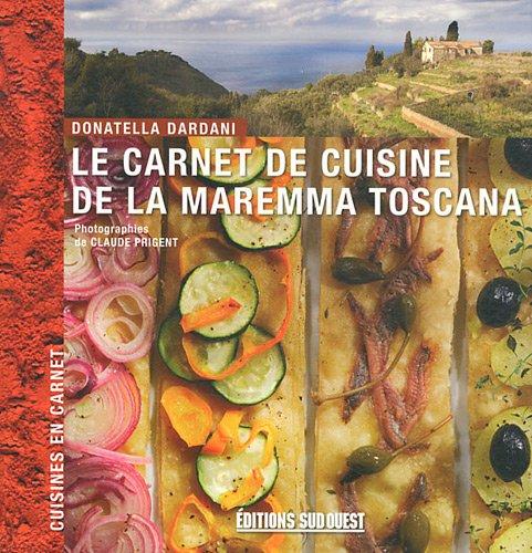 9782817701783: LE CARNET DE CUISINE DE LA MAREMMA TOSCANA