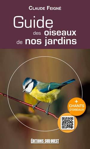GUIDE DES OISEAUX DE NOS JARDINS: FEIGNE CLAUDE