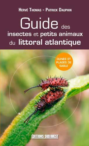 9782817701974: guide des insectes et petits animaux du littoral atlantique