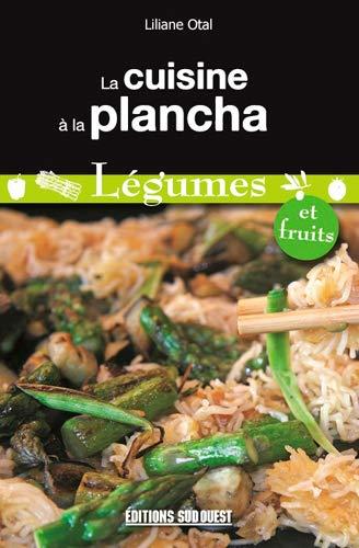 9782817702124: La cuisine � la plancha : L�gumes et fruits