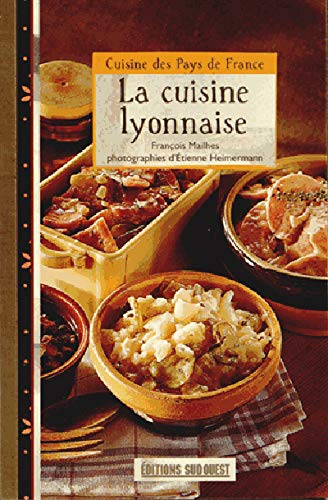 9782817702407: La cuisine lyonnaise (Cuisines des Pays de France)