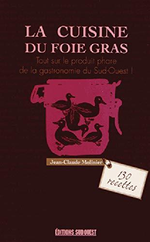 9782817702438: La cuisine du foie gras (French Edition)