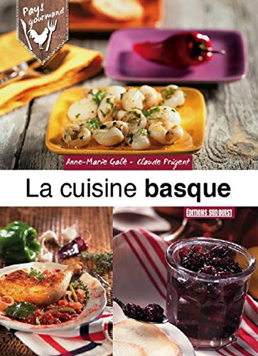 CUISINE BASQUE -LA-: GALE ANNE MARIE