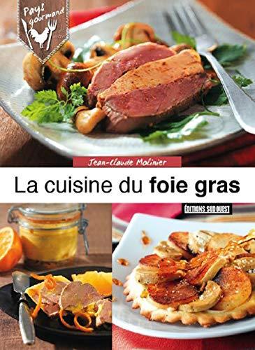 Cuisine du foie gras: Jean-Claude Molinier