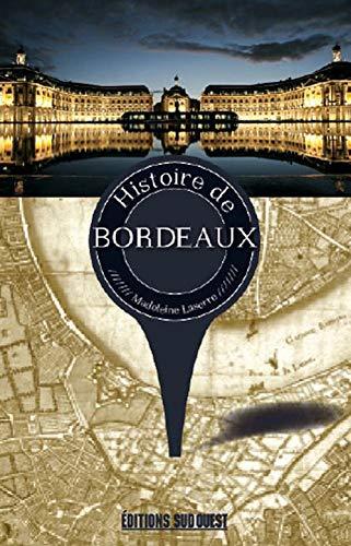 9782817703527: Histoire de Bordeaux