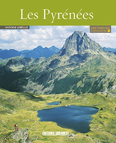 PYRENEES -LES- CONNAITRE NED: LEBEGUE ANTOINE