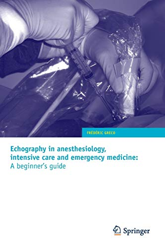 9782817800158: Echography in anesthesiology, intensive care and emergency medicine: A beginner's guide