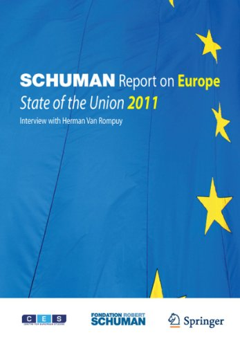 Schuman Report on Europe: State of the Union 2011 - Schuman, Foundation [Editor]