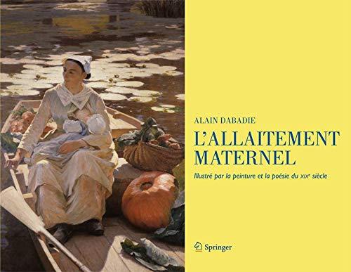 9782817803272: L'allaitement maternel: Illustré par la peinture et la poésie du XIXe siècle (French Edition)